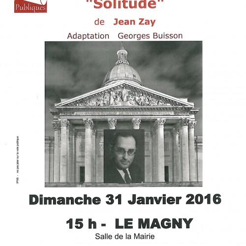 LECTURE THEATRALISEE 'SOLITUDE' de JEAN ZAY  le DIMANCHE 31 JANVIER -15 H 00 SALLE DE LA MAIRIE