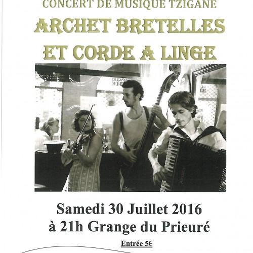 """CONCERT DE MUSIQUE TZIGANE """"ARCHET BRETELLES ET CORDE A LINGE SAMEDI 30 JUILLET A 21 H GRANGE DU PRIEURE"""