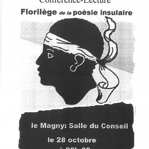 """CONFERENCE-LECTURE """"FLORILEGE DE LA POESIE INSULAIRE"""" le VENDREDI 28 OCTOBRE 2016 20 H 30 SALLE DU CONSEIL"""