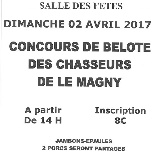 CONCOURS DE BELOTE DES CHASSEURS DU MAGNY LE 2 AVRIL A l'ECLAM