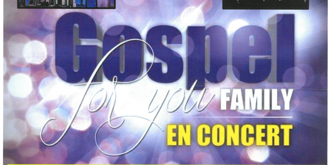 CONCERT GOSPEL FOR YOU FAMILY LE 26 MAI A 20H30 A L'ECLAM