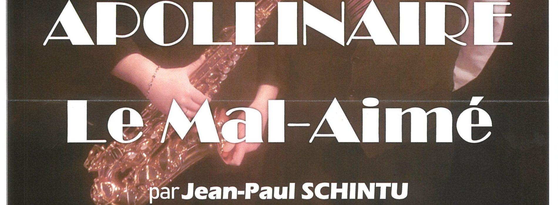 LECTURE-SPECTACLE MUSICALE 'APOLLINAIRE LE MAL-AIME' le 9 Novembre à 20h