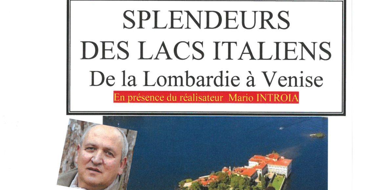 """CONFERENCE CONNAISSANCE DU MONDE """"SPLENDEURS DES LACS ITALIENS"""" Samedi 6 Avril-15h00-ECLAM"""