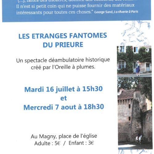 """VISITES SPECTACLE """"Les Etranges fantômes du Prieuré"""" Mardi 16 juillet à 15h30 et Mercredi 7 Août à 18h30"""