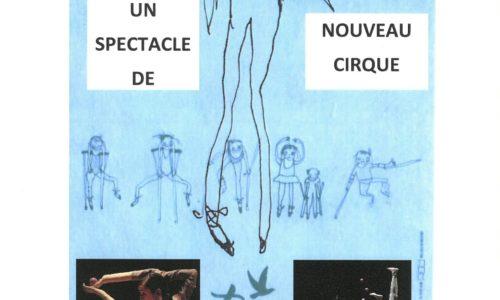 UN SPECTACLE DE NOUVEAU CIRQUE DE LA COMPAGNIE TAU 'Je n'ai pas de jambes j'ai des ailes' SAMEDI 28 SEPTEMBRE 20H30