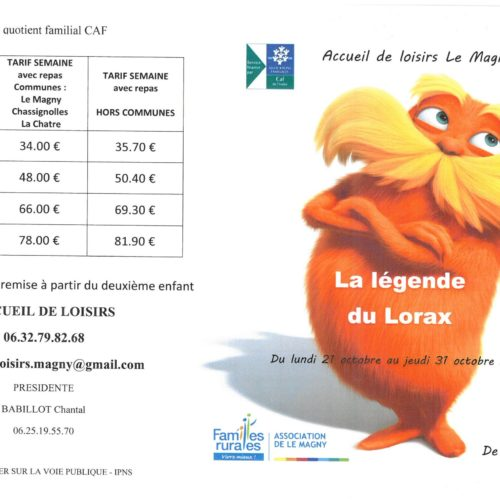 """CENTRE DE LOISIRS DU 21 AU 31 OCTOBRE 2019 """"LA LEGENDE DU LORAX"""""""